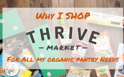 Why I Love Thrive Market for Quick and Easy Organic Shopping