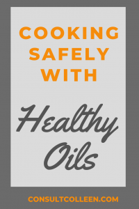 Cooking with Healthy Oils