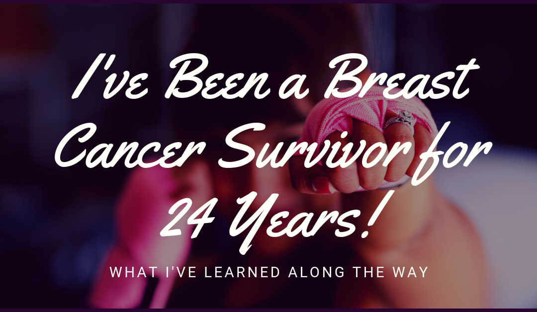 National Cancer Survivors Day: Celebrating 24 Years as a Breast Cancer Survivor!